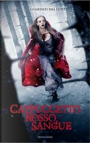 Cappuccetto Rosso Sangue by Sarah Blakley-Cartwright
