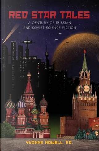 Red Star Tales by Arkady Strugatsky