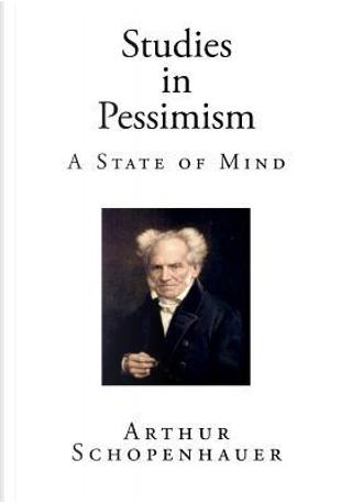 Studies in Pessimism by Arthur Schopenhauer