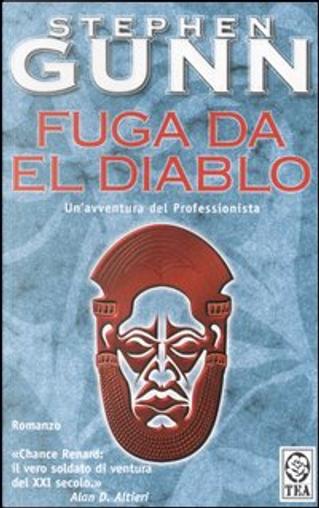 Fuga da El Diablo by Stephen Gunn