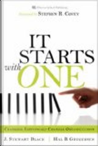 Starts with One, It by Hal B. Gregersen, J. Stewart Black