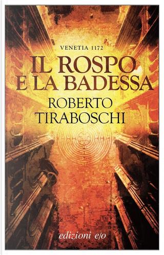 Il rospo e la badessa by Roberto Tiraboschi