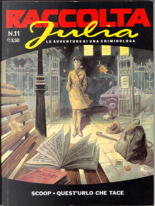 Raccolta Julia n. 11 by Giancarlo Berardi, Giancarlo Caracuzzo, Giuseppe De Nardo, Lorenzo Calza, Maurizio Mantero, Roberto Zaghi, Thomas Campi