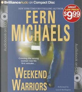 Weekend Warriors by Fern michaels