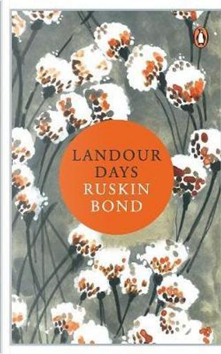 Landour Days by RUSKIN BOND