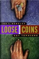 Loose Coins by Joe L. Hensley
