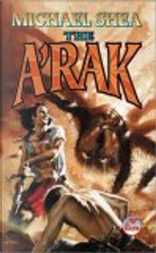 The A'Rak by Michael Shea