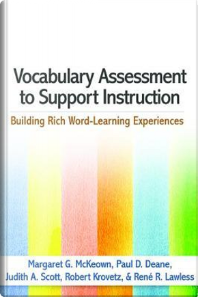 Vocabulary Assessment to Support Instruction by Margaret  G. McKeown