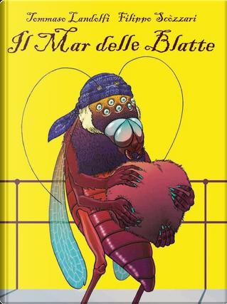 Il mar delle blatte by Filippo Scòzzari