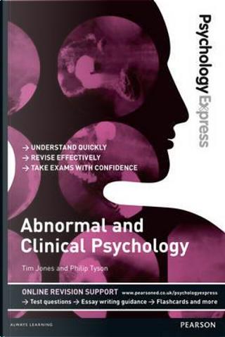 Abnormal & Clinical Psychology by Tim Jones