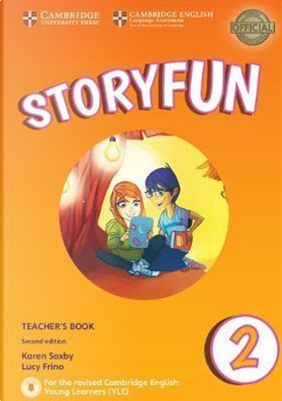 Storyfun for Starters, Movers and Flyers. Starters 2. Teacher's Book with Audio mp3. Con File audio per il download by Karen Saxby