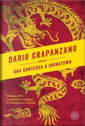Una contessa a Chinatown by Dario Crapanzano