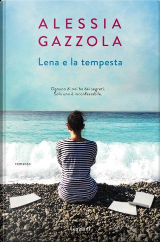 Lena e la tempesta by Alessia Gazzola