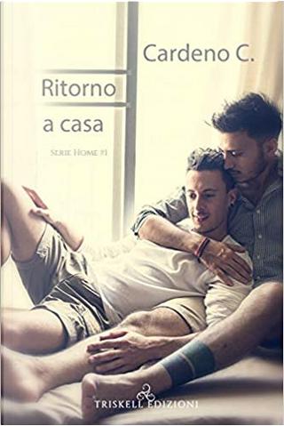 Ritorno a casa by C. Cardeno