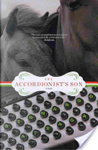The Accordionist's Son by Bernardo Atxaga