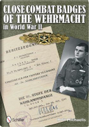 Close Combat Badges of the Wehrmacht in World War II by Rolf Michaelis