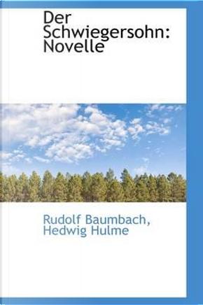 Der Schwiegersohn by Rudolf Baumbach