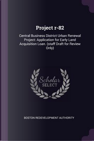 Project R-82 by Boston Redevelopment Authority