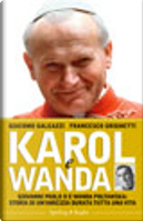 Karol e Wanda by Francesco Grignetti, Giacomo Galeazzi