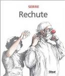 Rechute by Claude Serre