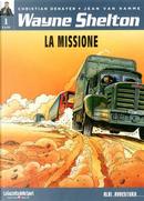 Wayne Shelton vol. 1 - La missione by Jean Van Hamme