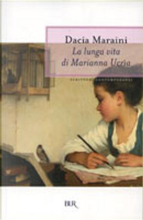 La lunga vita di Marianna Ucria by Dacia Maraini
