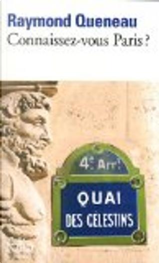 Connaissez-vous Paris ? by Raymond Queneau