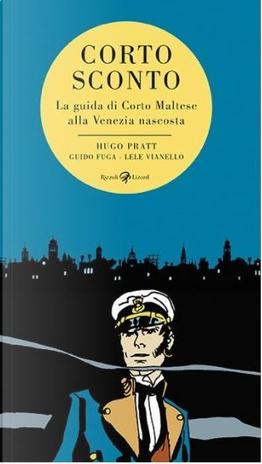 Corto Sconto by Guido Fuga, Hugo Pratt, Lele Vianello