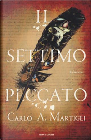 Il settimo peccato by Carlo A. Martigli