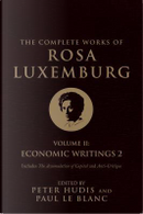 The Complete Works of Rosa Luxemburg by Rosa Luxemburg