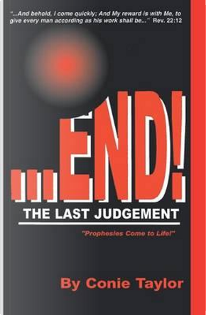 End the Last Judgement by Conie Taylor