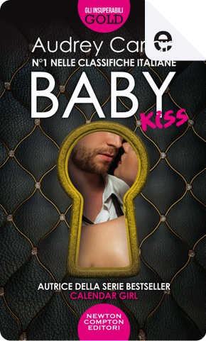 Baby. Kiss by Audrey Carlan