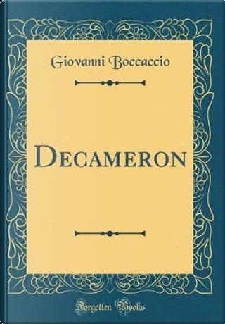 Decameron (Classic Reprint) by Giovanni Boccaccio