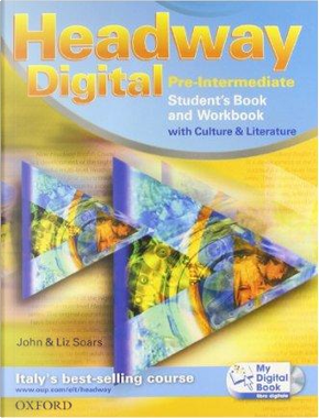 Headway digital. Pre-intermediate. Student's book-Workbook with key-My digital book. Con espansione online. Per le Scuole superiori. Con CD-ROM by John Soars