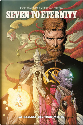 Seven to eternity vol. 2 by Rick Remender