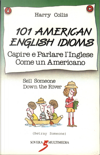 101 American English idioms by Harry Collis