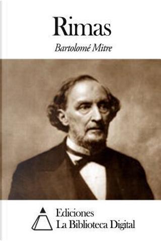 Rimas by Bartolomé Mitre