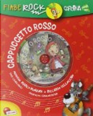 Cappuccetto Rosso by Laura Vaioli