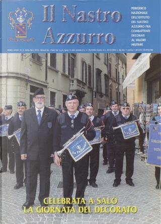 Il nastro azzurro: anno LXXVII, n. 3, maggio-giugno 2016