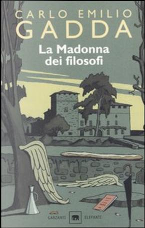 La Madonna dei filosofi by Carlo Emilio Gadda