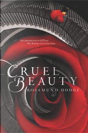Cruel Beauty by Rosamund Hodge