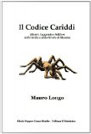 Il Codice Cariddi by Mauro Longo