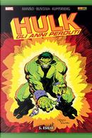 Hulk: Gli anni perduti vol. 5 by Bill Mantlo