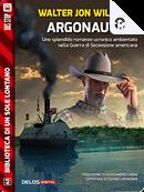 Argonautica by Walter Jon Williams