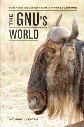 The Gnu's World by Richard D. Estes