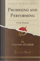 Promising and Performing by Charlotte Elizabeth