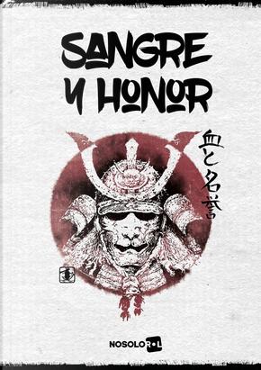 Sangre y honor by John Wick