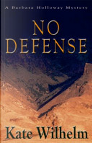 No Defense by Kate Wilhelm