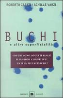 Buchi e altre superficialità by Achille Varzi, Roberto Casati