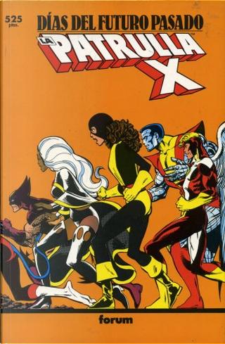 La Patrulla-X: Días del futuro pasado by Chris Claremont